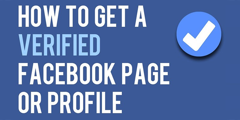 Verify Your Page Or Profile On Facebook With These Simple Steps